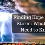 Find Hope in the Storm: What You Need to Know