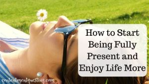 how to start being fully present blog banner