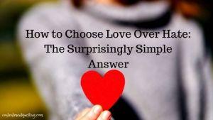 Choose Love over hate blog banner