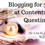 3 Years of Blogging at Contentment Questing