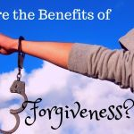 What are the Benefits of Forgiveness?