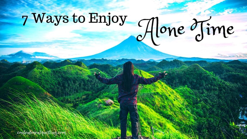 7 ways to enjoy alone time Twitter pic and featured image