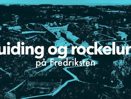 Film for Halden Turist - Guiding med Rockelunsj på Fredriksten