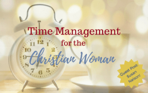 Time Management for the Christian Woman - Content With Simple