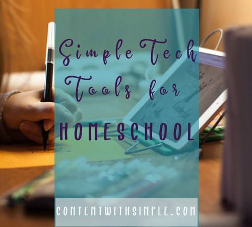 Simple Tech Tools for Homeschool
