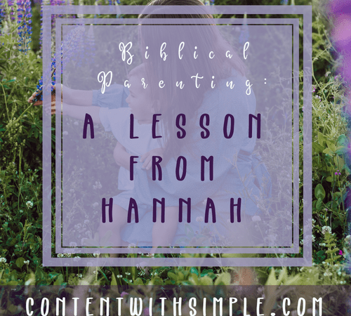 Biblical Parenting — A Lesson from Hannah