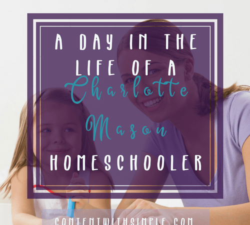 A Day In The Life Of A Charlotte Mason Homeschooler