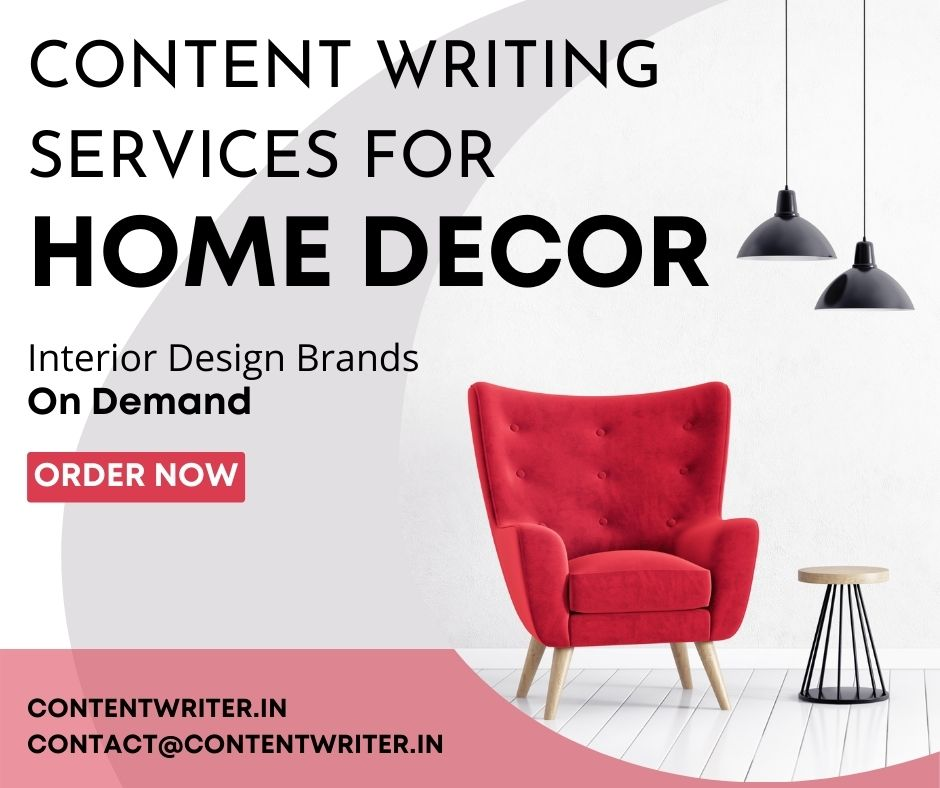 Content Copywriting Services for Home Decor Brands, Businesses and Niche, India