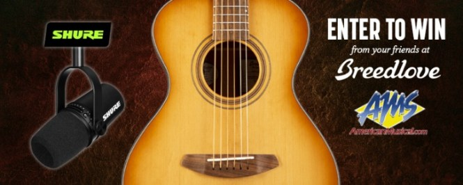 American Musical Supply AMW Shure Breedlove Giveaway