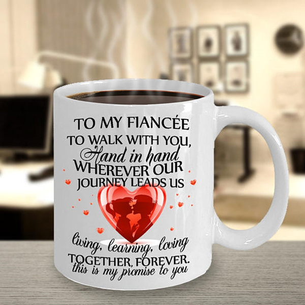 to my fiancee from