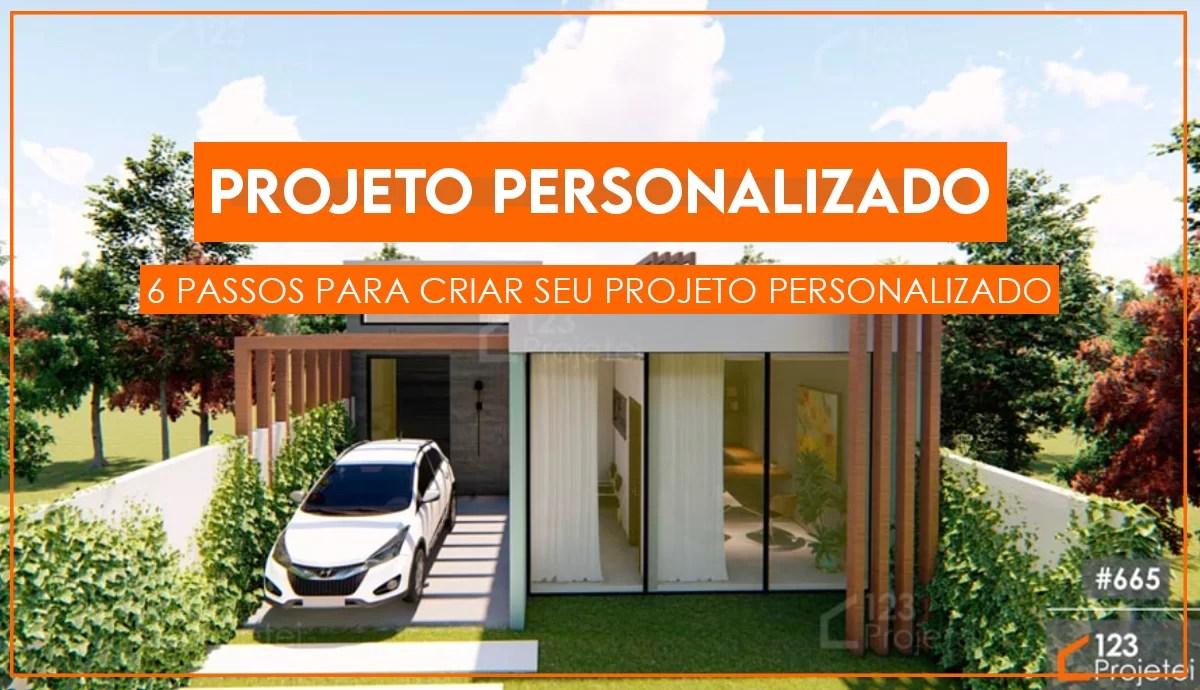 Read more about the article Os 7 Passos Para Criar o Seu Projeto Personalizado!