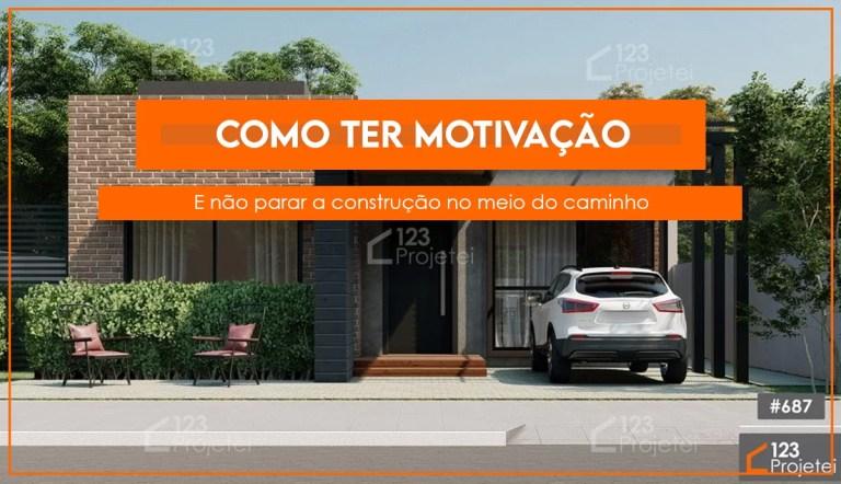 Read more about the article Como ter motivação e não parar a obra no meio do caminho