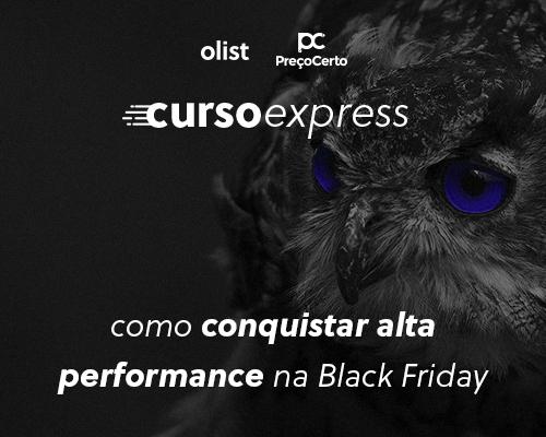 Curso Express para Alta Performance na Black Friday