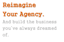 reimagine your agency clear