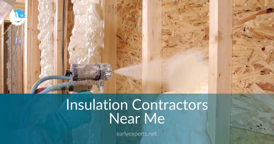 Insulation Contractors Near Me  Checklist  Price Quotes
