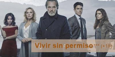 Mejores series 2018 Vivir sin permiso