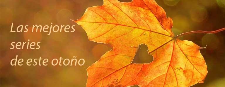 Mejores series otoño