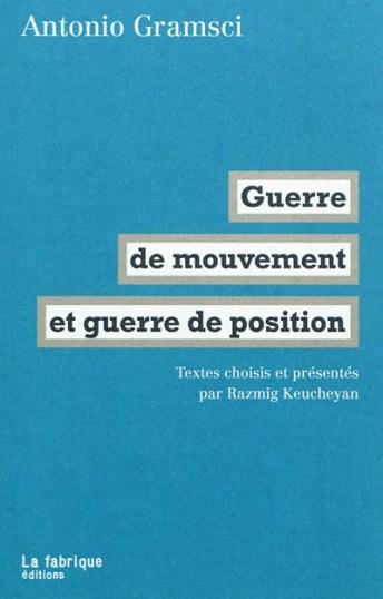 Gramsci-guerre-de-position-et-guerre-de-mouvements