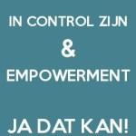 In control zijn & empowerment