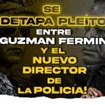 VÍDEO | Nuevo Director De Policía Se La Tenía Guardada a Guzman Fermín! La Venganza Cobrada 11 Años Después!