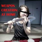 The Girl who creates Weapons at Home! – Deborah Wong