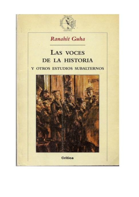 ranahit-guha-las-voces-de-la-historia-y-otros-estudios-subalternos-1-728