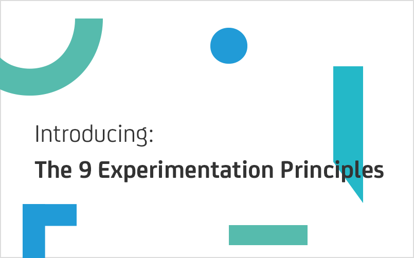 Introducing The 9 Experimentation Principles