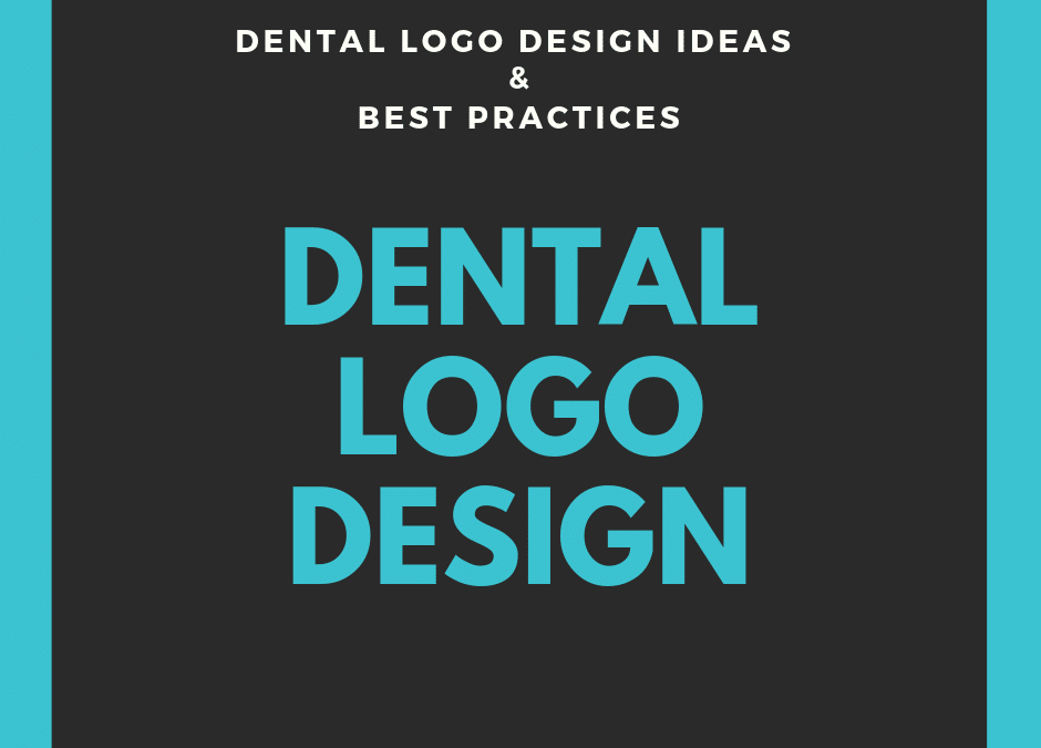 2019 Dental Logo Design Ideas & Best Practices