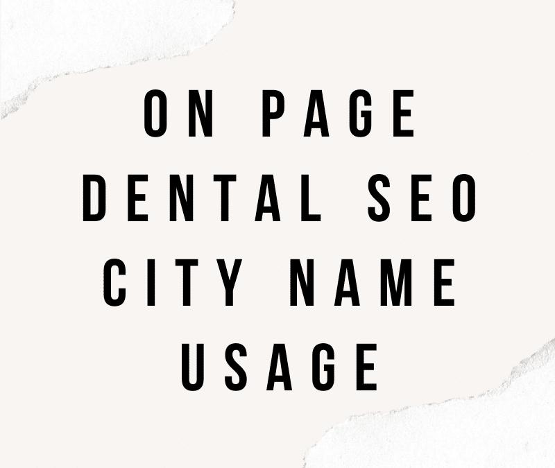 On Page Dental SEO – City Name