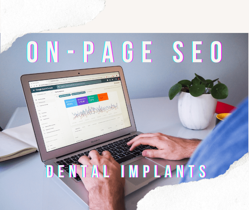 "Analysis of On-Page SEO For ""Dental Implants Dentist"" Keyword Phrase"