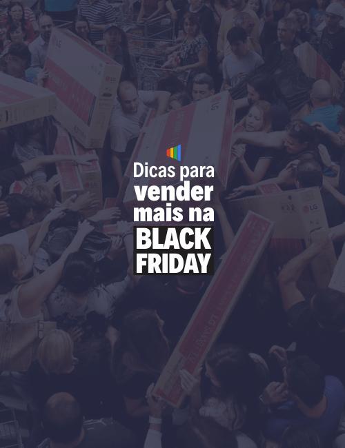 Dicas para vender mais na Black Friday