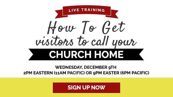 How To Get Visitors To Call Your Church Home