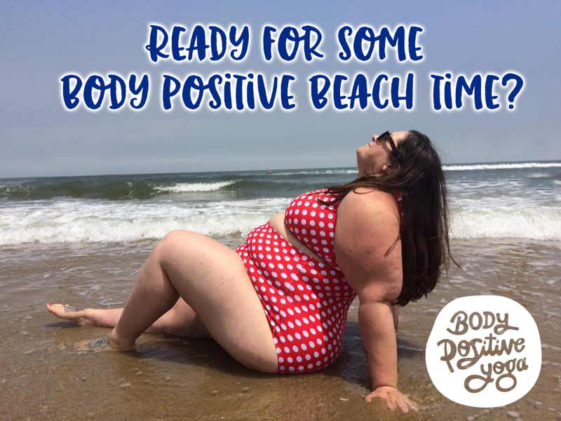 Body Positive Yoga Beach Retreat!
