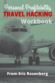Personal profitability travel hacking workbook