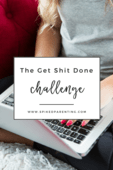The get shit done challenge pinterest