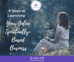 Kristina fb   8 steps to launching your online spiritually based business
