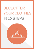 Declutter your clothes in 10 steps   front cover image