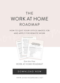 Quit your job work from home roadmap