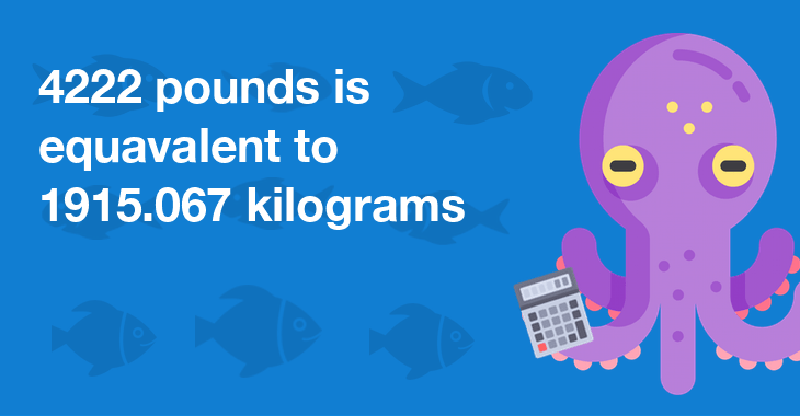 4222 Pounds In Kilograms - How Many Kilograms Is 4222 Pounds?
