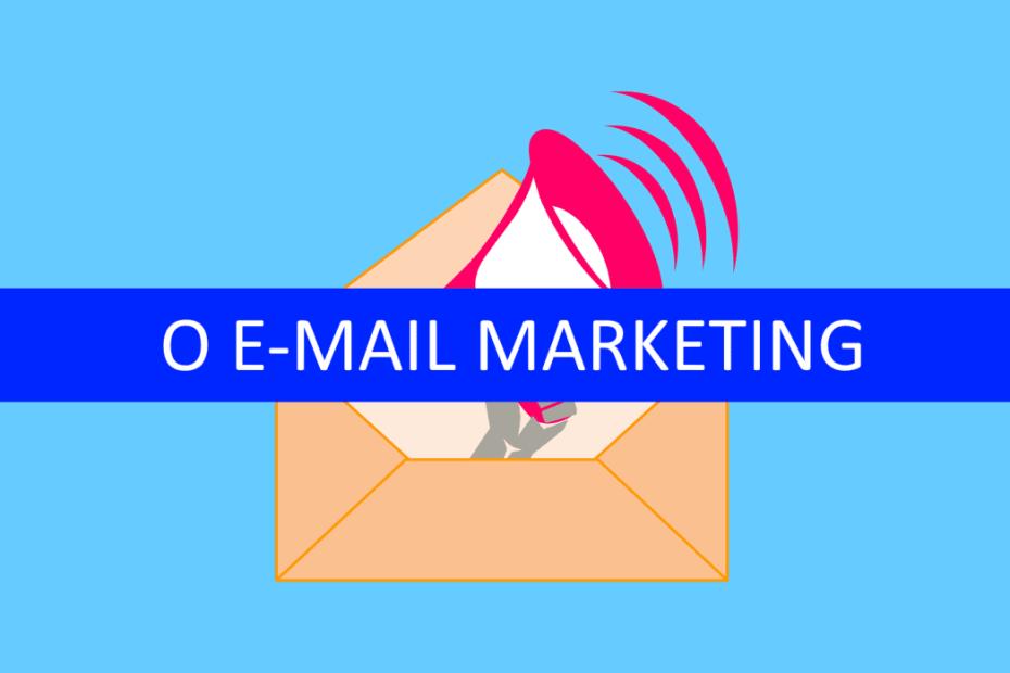 E-mail Marketing: 8 motivos para utilizá-lo na sua campanha 1