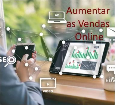 Maneiras de Aumentar as Vendas Online na Loja online – parte 1