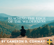 Reaching The Edge of The Wilderness