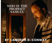 Who is the Prophet Samuel
