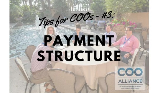 Tips for COOs - #3: Payment Structure