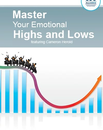 Master Your Emotional Highs and Lows