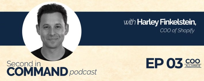 Second In Command Podcast - Harley Finklestein (COO Alliance)