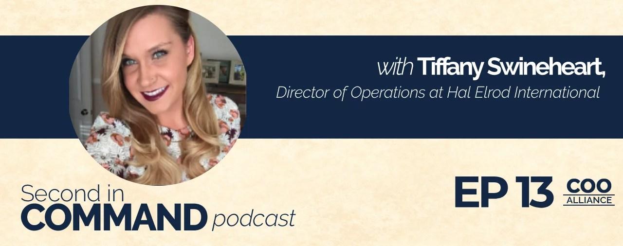 Ep. 13 - Hal Elrod International, Director of Operations, Tiffany Swineheart