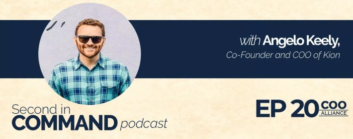 Second In Command Podcast - Angelo Keely (COO Alliance)