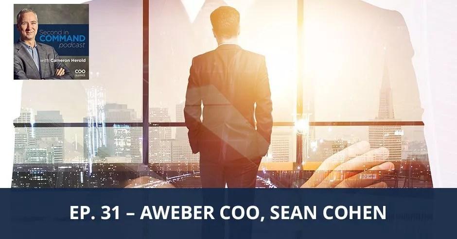 Ep. 31 - AWeber COO, Sean Cohen