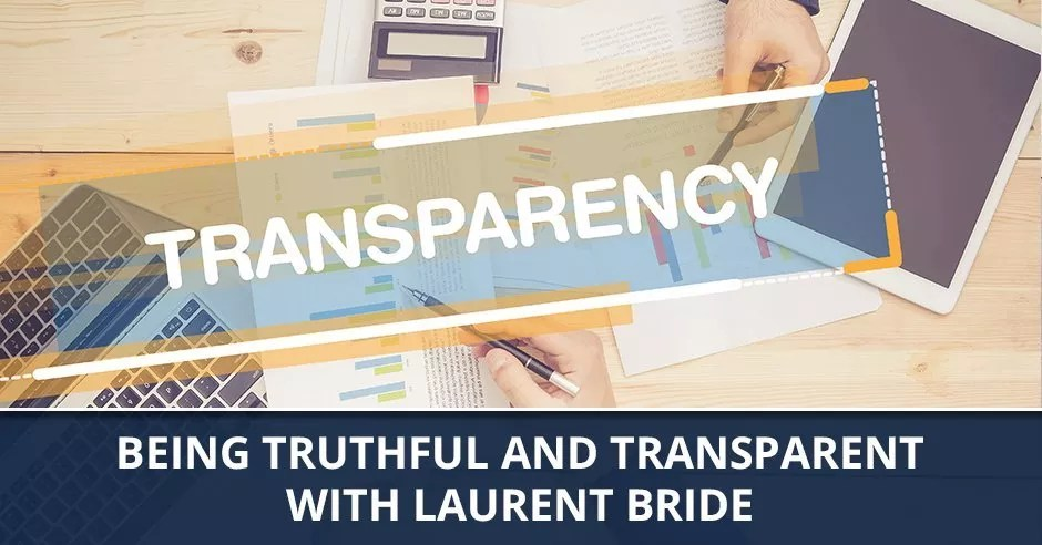 Ep. 74 - Being Truthful And Transparent With Laurent Bride